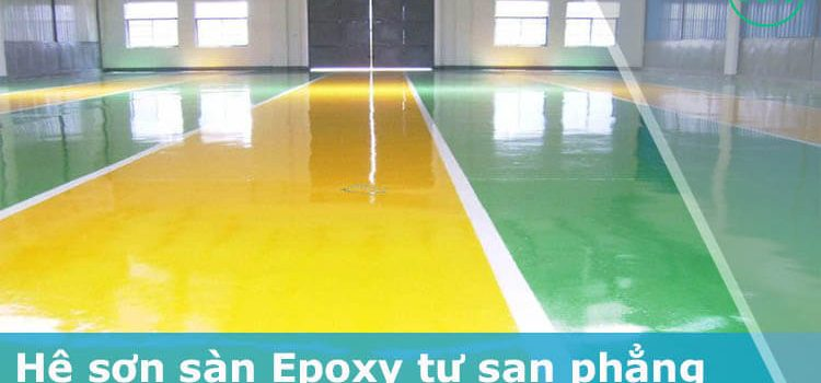 Bảng giá Nhân công sơn sàn Epoxy – Hệ sơn tự san phẳng