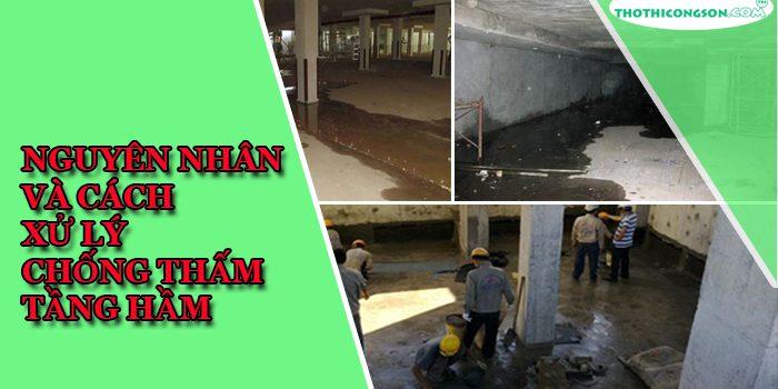 nguyên nhân và cách xử lý chống thấm tầng hầm