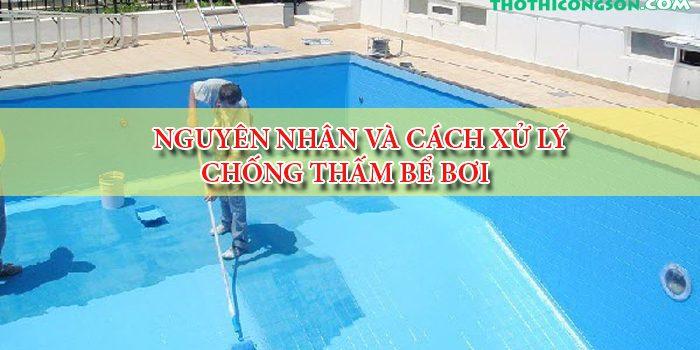 nguyên nhân và cách xử lý chống thấm bể bơi
